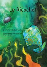 Le Ricochet une histoire de Kelly Lenihan
